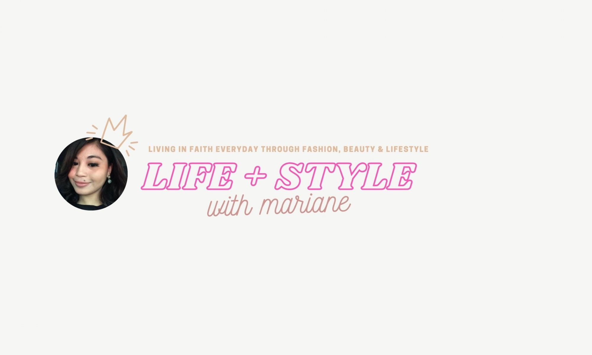 Life & Style With Mariane